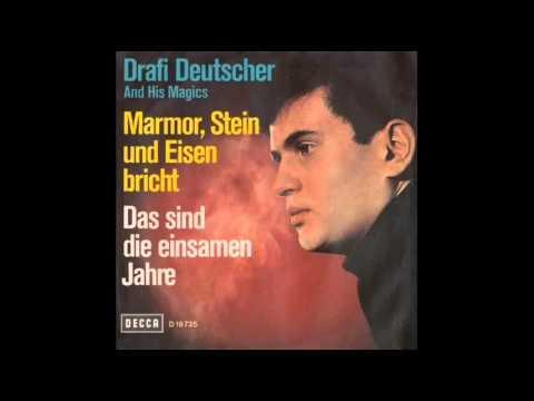 Marmor, Stein und Eisen bricht • Original • Drafi Deutscher • 1965