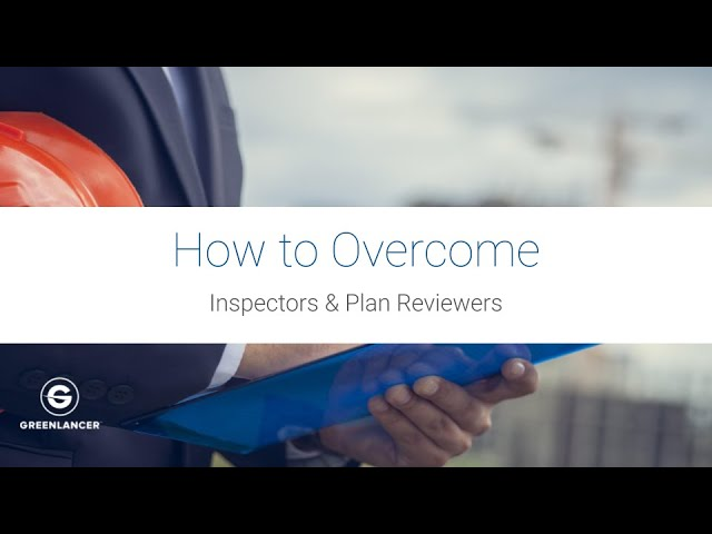 How to Overcome the Building Inspector and Plan Reviewer
