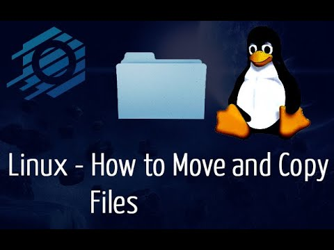 Linux - How To Move And Copy Files