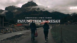 Payung Teduh - Resah (Unofficial Lyric Video)