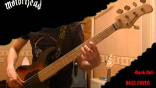 Motorhead - Rock Out _ crunch bass cover ( fingerstyle )