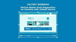 JALTEST WEBINAR | Marine dealer level diagnostics on Yamaha with Jaltest Marine