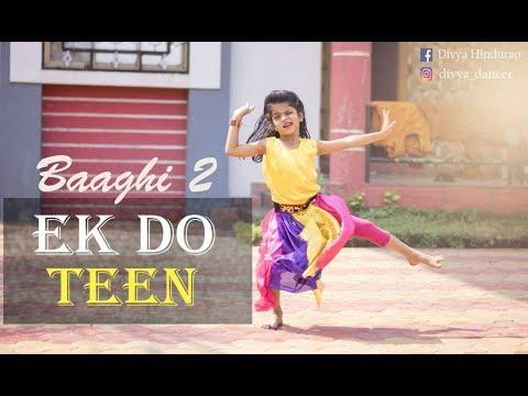 Divya Hindurao  Baagi 2 Ek 2 Teen Song  choreograph  by Sunny Hindurao