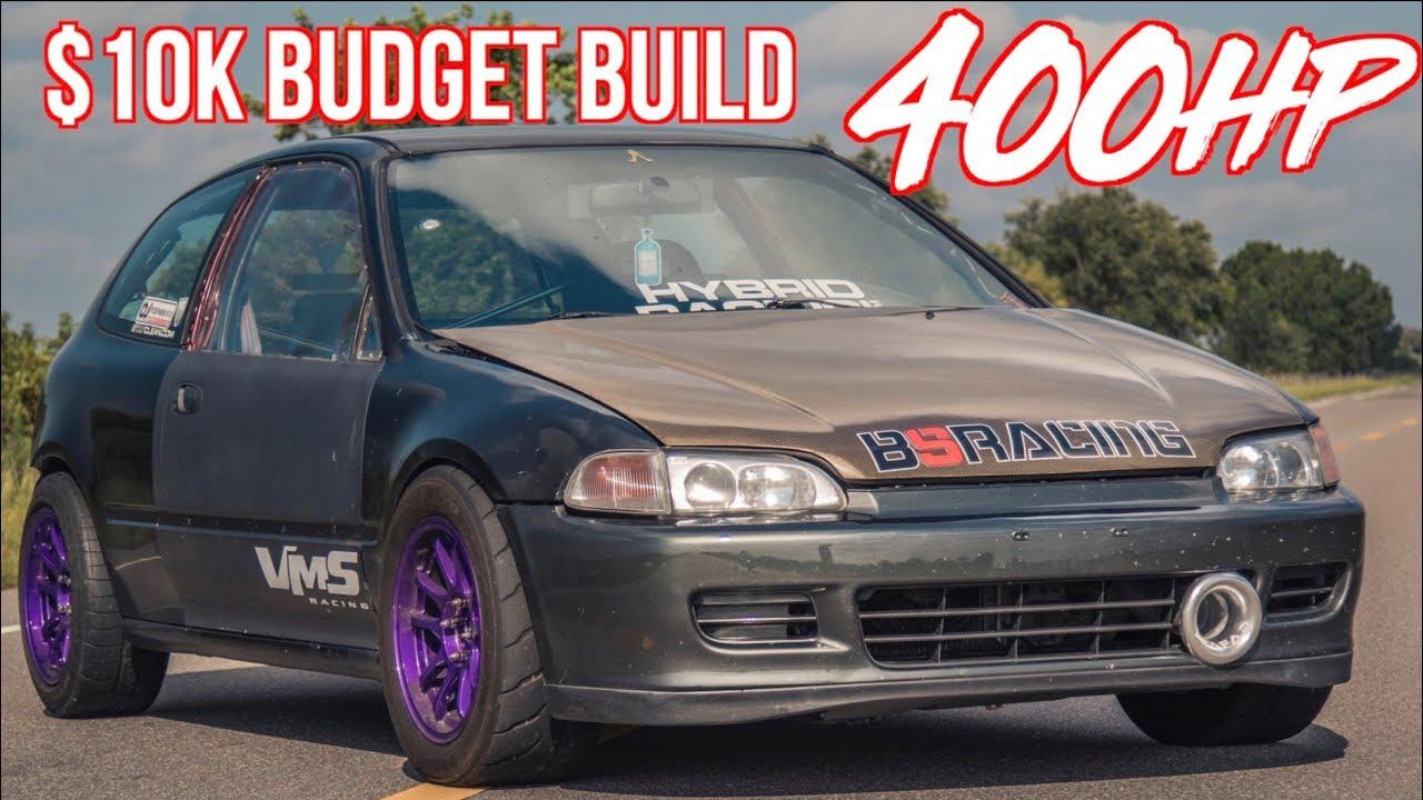 Build A Honda >> 400hp Honda Civic 10k Budget Build Reliable 10 Second Car