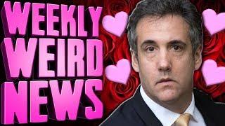 Former Trump Lawyer is a SEXY STUD - Weekly Weird News