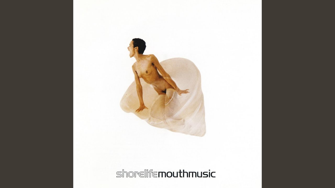 Mouth Music - Shorelife