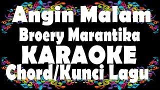 Angin Malam - Broery Marantika Karaoke + Chord | Kunci Gitar