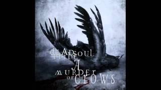 Deadsoul Tribe - Black Smoke And Mirrors [HQ]
