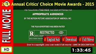 Watch Online : 20th Annual Critics  Choice Movie Awards (2015 TV Special)