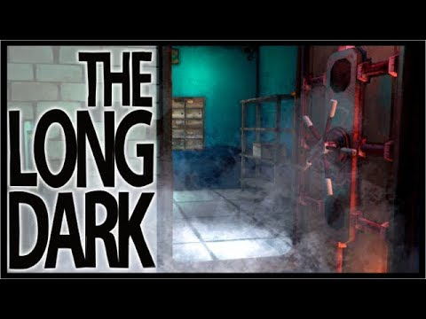 OPENING THE BANK VAULT! | The Long Dark Survival (Episode 1) | #4