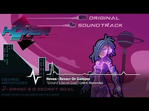 Grind-E&39;s Secret Goal - Hover : Revolt Of Gamers Original Soundtrack