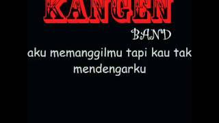 Kangen Band -- Adakah Jawabnya.