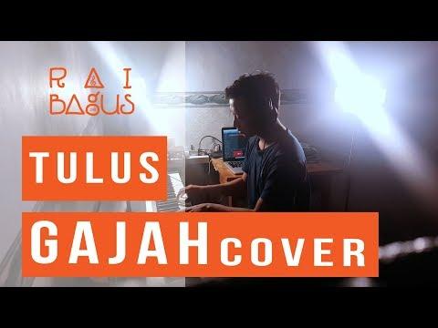 Tulus - Gajah Piano Cover