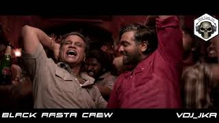 Black Rasta Crew | Tasaku Tasaku Remix [ Vikram Vedha] | VDJ_jKR
