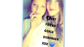Best friend goals Dubsmash xxx 💘