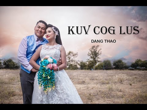 KUV COG LUS  Official Music Video By Dang Thao