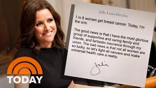 Julia Louis-Dreyfus' Revelation Of Her Breast Cancer Draws Outpouring Of Support | TODAY