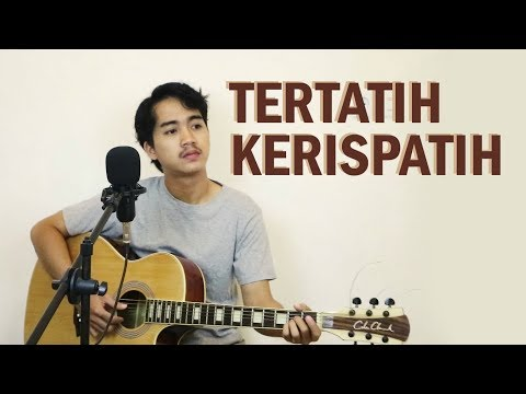 KERISPATIH - TERTATIH (COVER BY ALDHO)