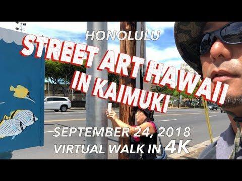 Street Art Hawaii in Kaimuki 9/24/2018 [4K]