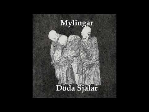 Mylingar - Döda Själar (Full Album)