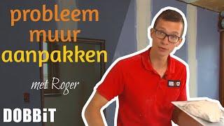 Probleemmuur aanpakken met Roger