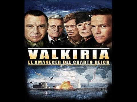 VALKIRIA: EL AMANECER DEL CUARTO REICH (2016) - YouTube