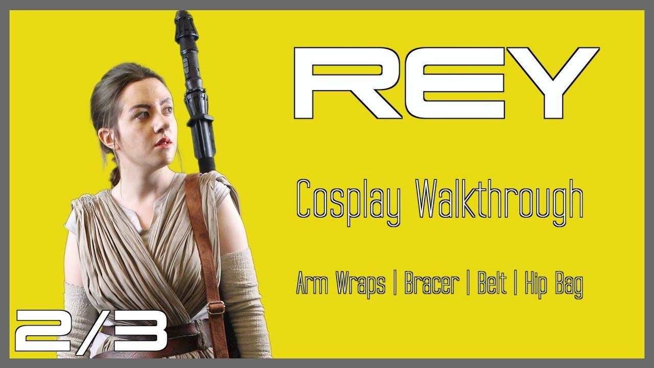 Rey Cosplay Walkthrough 2/3   Accessories - YouTube