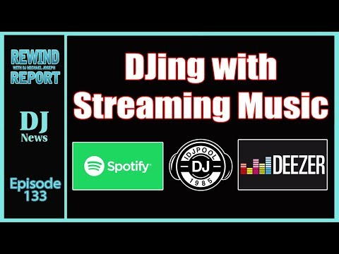 DJing With Streaming Music - The Rewind Report e133