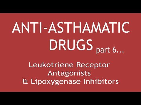 Anti-Asthmatic Drugs (Part 6) Leukotriene Receptor Antagonists & Lipoxygenase Inhibitors  Dr. Shikha