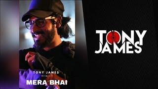 Mera Bhai ( Emiway Bantai ) Tony James Official Remix