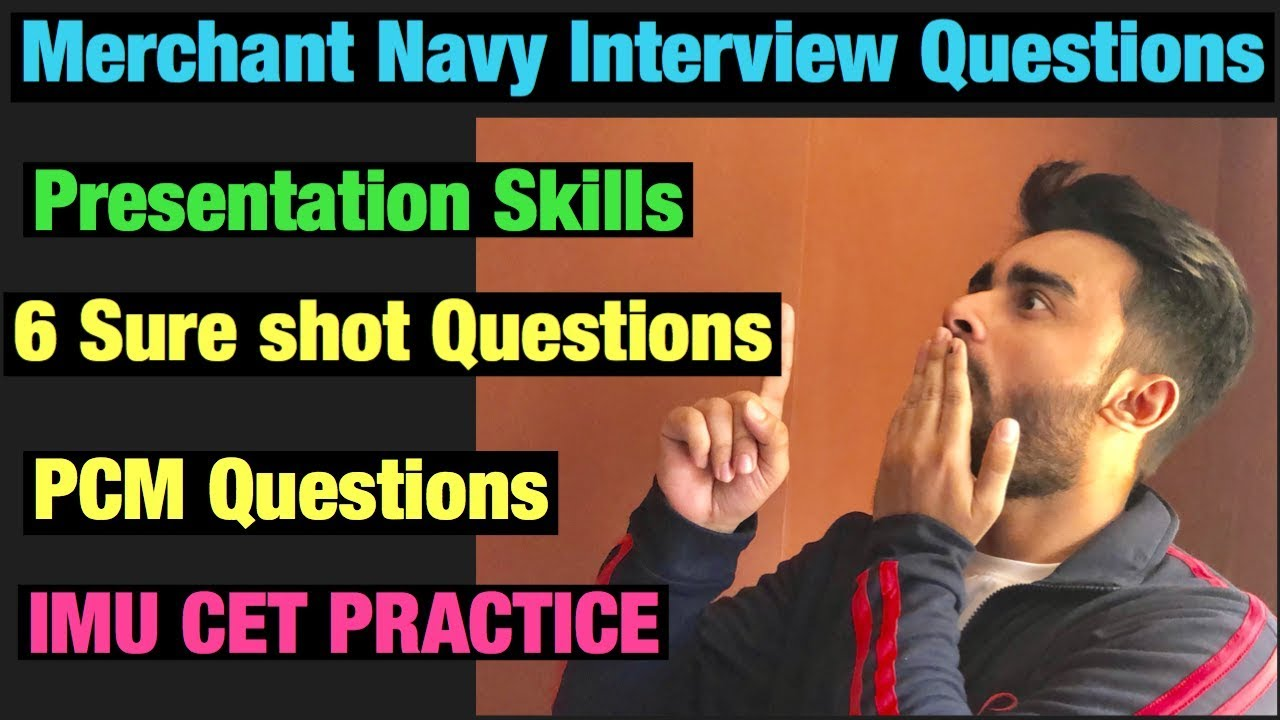 How to prepare for Merchant Navy Interview | Sponsorship ...