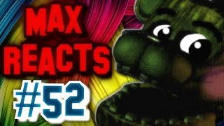 Max Reacts To - How to Make Five Nights at Freddy