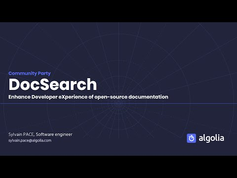 DocSearch: Enhancing the developer experience of open-source documentation - Sylvain Pace, Algolia