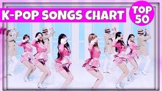 Video [TOP 50] K-POP SONGS CHART • JANUARY 2017 (WEEK 2) download MP3, 3GP, MP4, WEBM, AVI, FLV Mei 2017