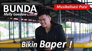 Bunda - Melly Goeslaw - Musikalisasi Puisi ibu (Cover by FIRMAENZ)
