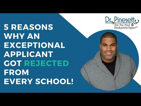 5 Reasons why an exceptional applicant got rejected from every school!