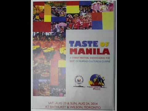 Taste of Manila: A Gift of Culture to Toronto - Part 2