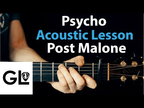 Psycho - Post Malone: Acoustic Guitar Lesson/Tutorial 🎸How To Play Chords/Rhythms