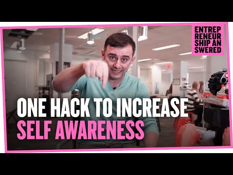 The One Hack to Increase Self Awareness