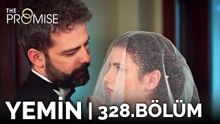 Yemin 328. Bölüm | The Promise Season 3 Episode 328