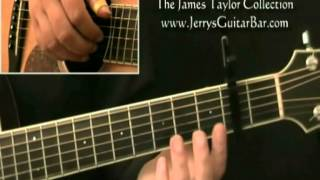 How To Play James Taylor Long Ago and Far Away 1st Section