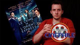 Les chroniques du cinéphile - Le Crime de l'Orient Express
