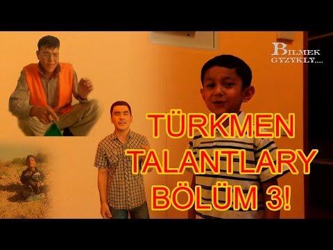 Turkmen Talantlary! Bolum 3!