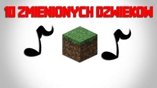 10 zmienionych dźwięków w Minecraft!