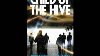 Child of the Hive extract - captured