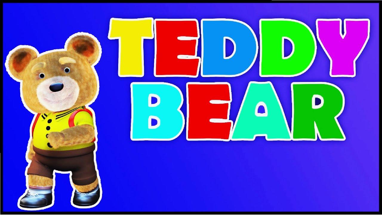 Teddy Bear Song - Kindergarten Nursery Rhymes | Kids Songs | Poems ...