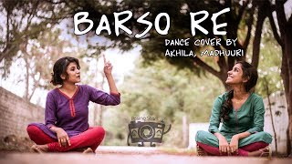 Barso re - Aishwarya rai - hindi top songs - Dance Cover by Madhuuri, Akhila || Posing Stars
