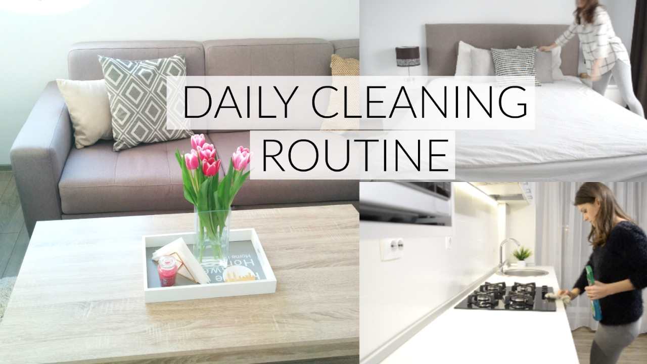 Daily Cleaning Routine Tips To Keep Your Home Clean All The Time