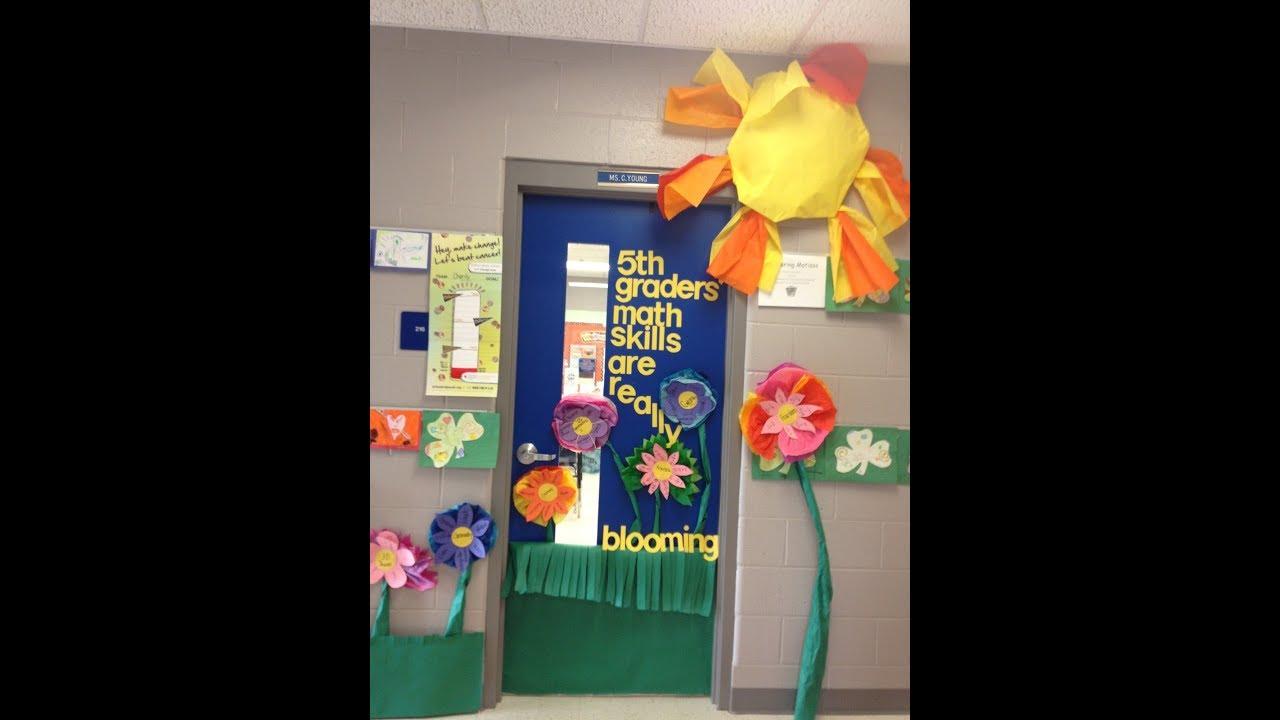 Classroom Door Decorations For Spring 2019 Youtube