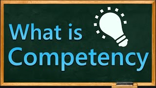 What is Competency | What are Key Competencies | Education Terminology || SimplyInfo.net